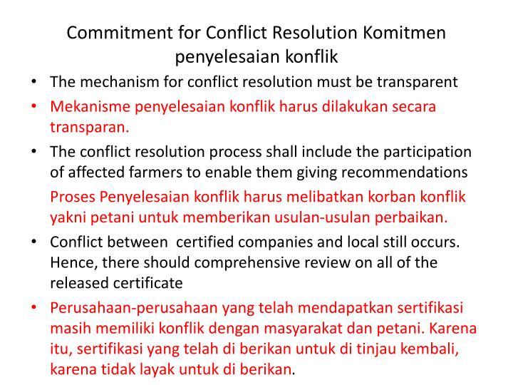 Commitment for Conflict Resolution Komitmen penyelesaian konflik