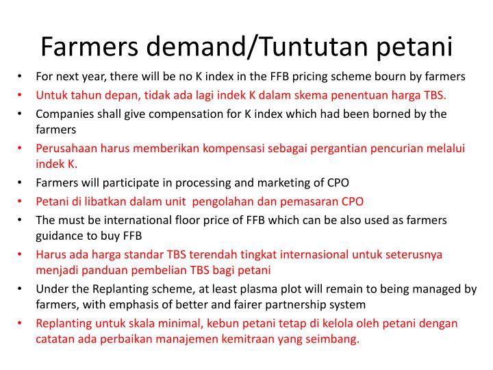 Farmers demand/Tuntutan petani