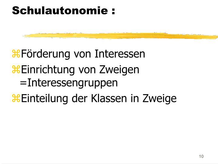 Schulautonomie :