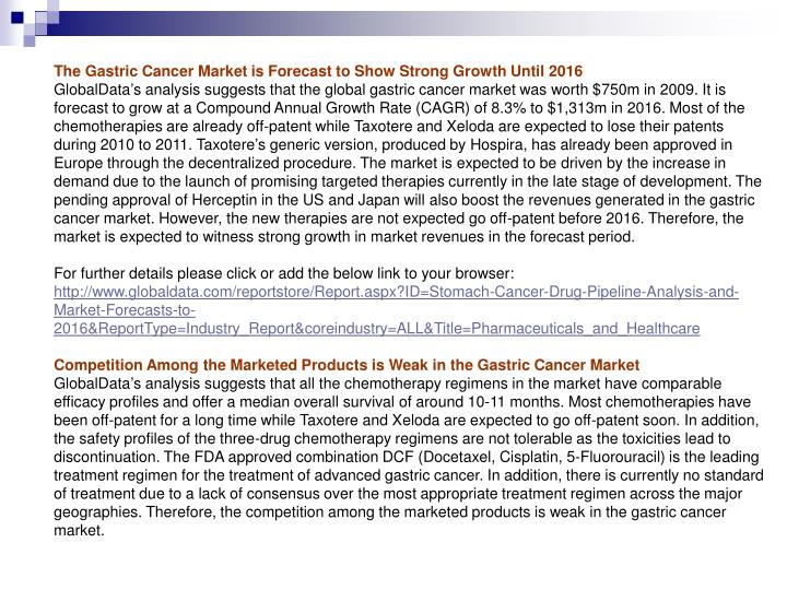 The Gastric Cancer Market is Forecast to Show Strong Growth Until 2016