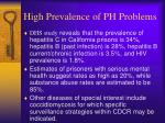 high prevalence of ph problems