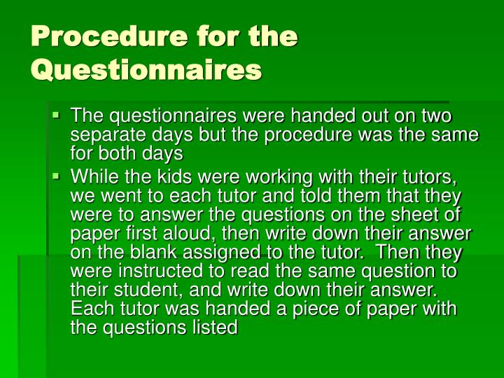 Procedure for the Questionnaires