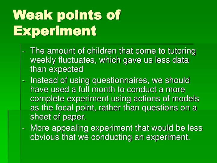 Weak points of Experiment