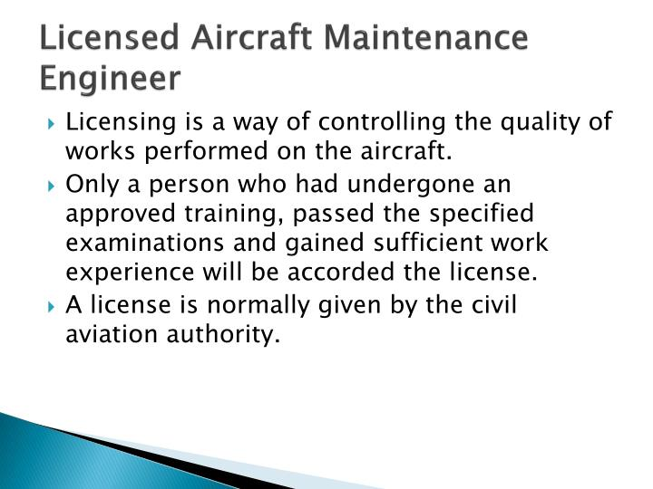 Licensed aircraft maintenance engineer