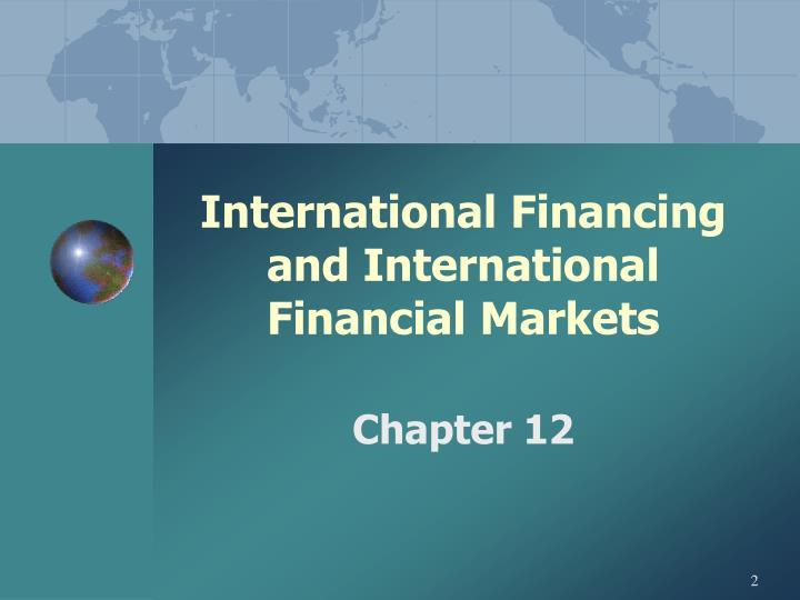 International financing and international financial markets