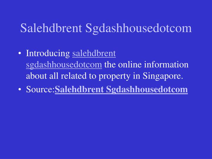 Salehdbrent sgdashhousedotcom1