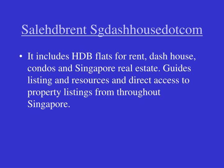 Salehdbrent sgdashhousedotcom2