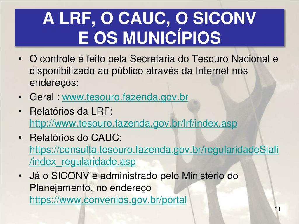A LRF, O CAUC, O SICONV