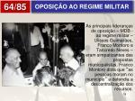 oposi o ao regime militar