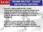 regime militar quase um estado unit rio