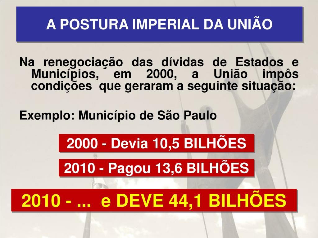 A POSTURA IMPERIAL DA UNIÃO
