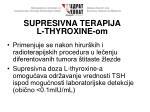 supresivna terapija l thyroxine om
