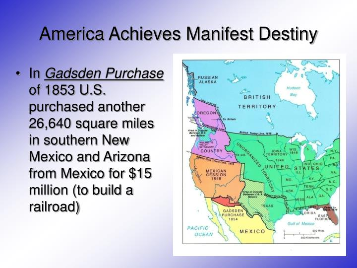 America Achieves Manifest Destiny
