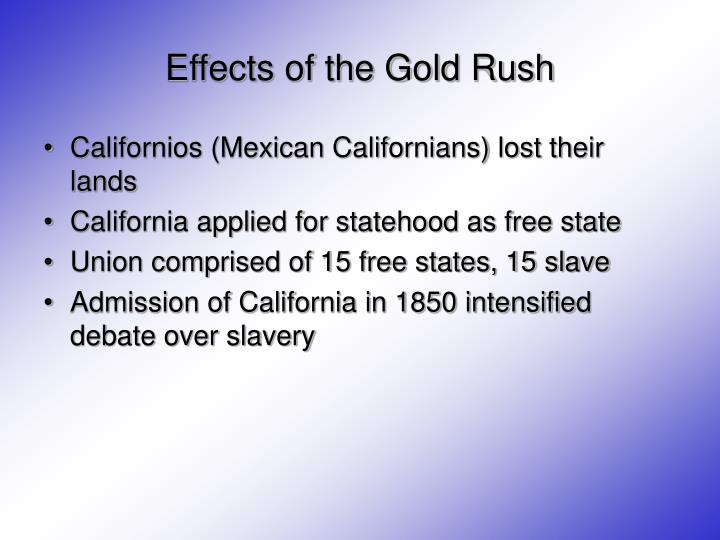 Effects of the Gold Rush