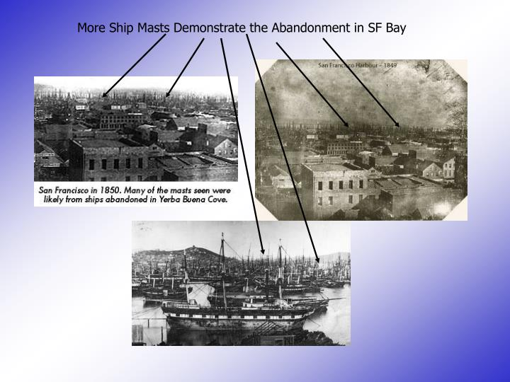 More Ship Masts Demonstrate the Abandonment in SF Bay