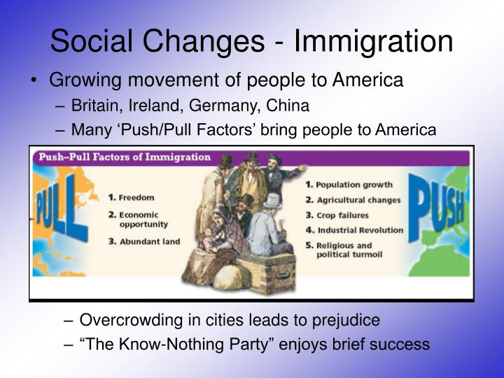 Social Changes - Immigration
