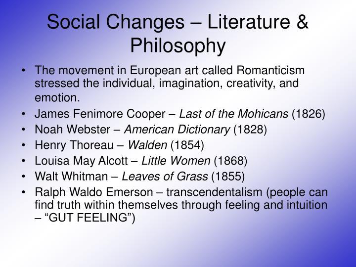 Social Changes – Literature & Philosophy