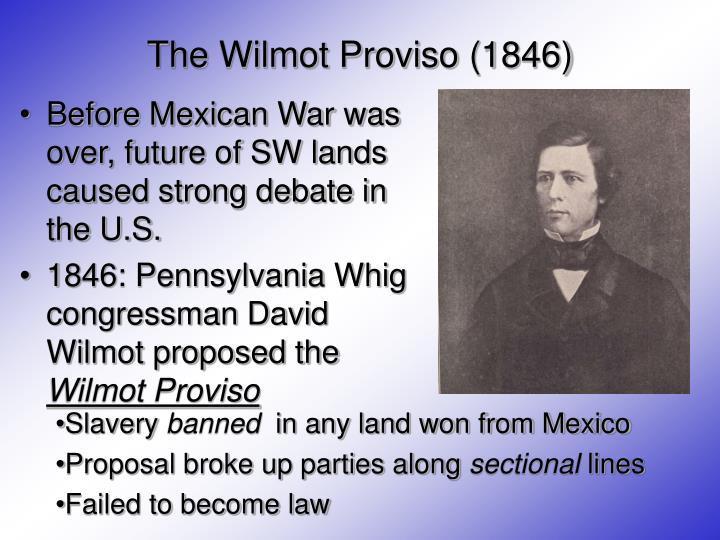 The Wilmot Proviso (1846)