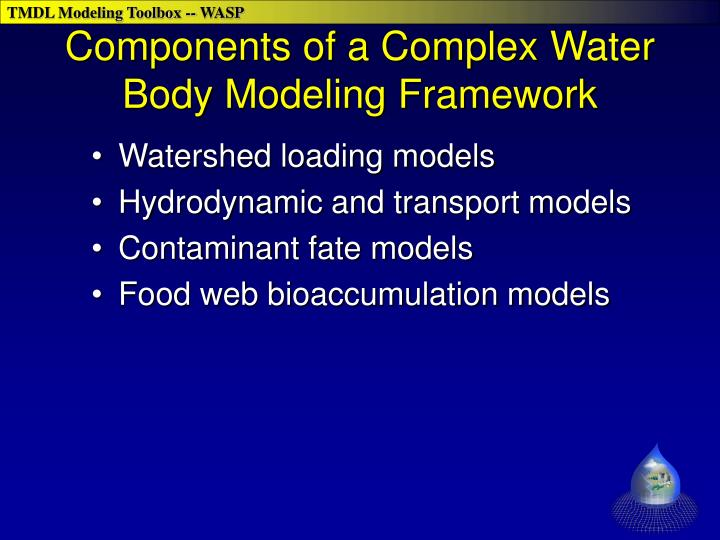 Components of a Complex Water Body Modeling Framework