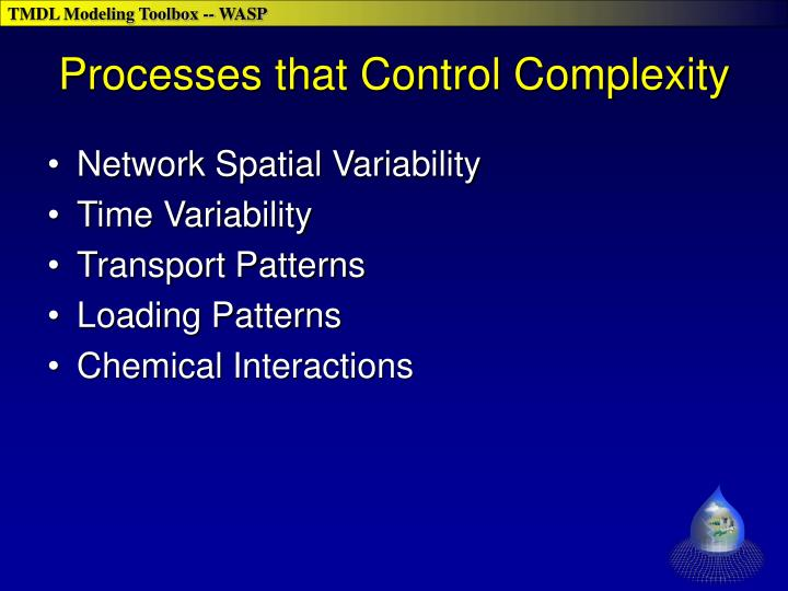 Processes that Control Complexity