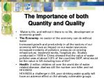 the importance of both quantity and quality