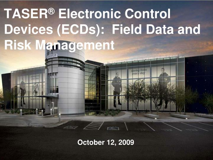 taser electronic control devices ecds field data and risk management n.