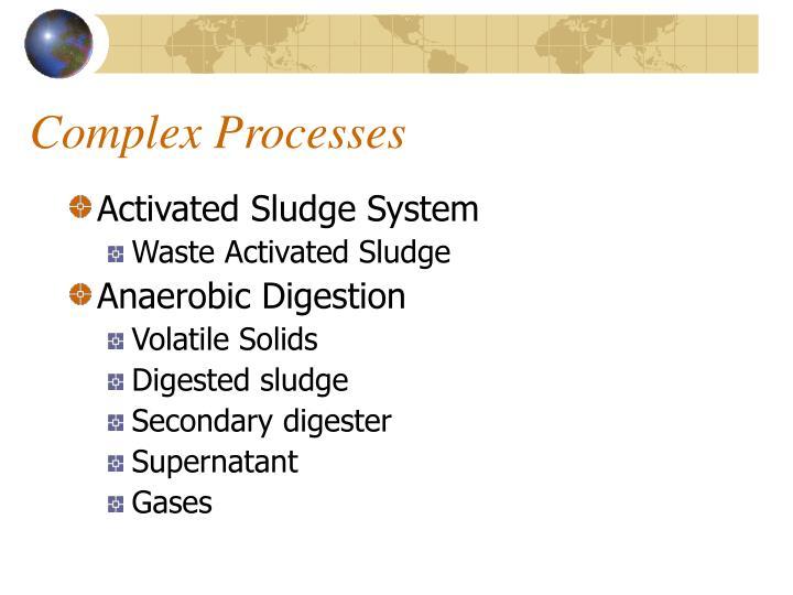 Complex Processes