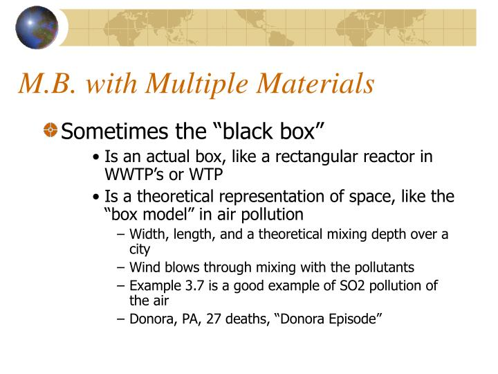 M.B. with Multiple Materials
