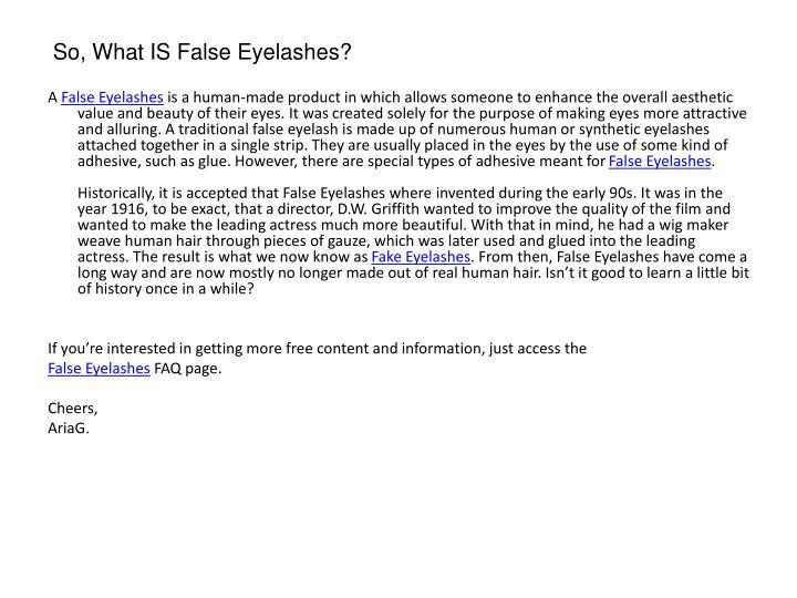 So what is false eyelashes