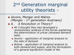 2 nd generation marginal utility theorists