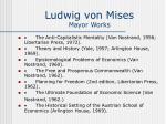 ludwig von mises mayor works1
