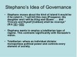 stephano s idea of governance