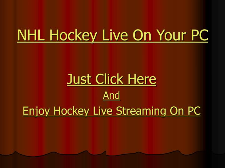 Nhl hockey live on your pc