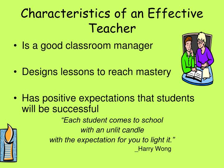 characteristics of a good teacher These good teacher qualities should be inculcated by every person in the teaching field to make life better for students and themselves too eduzenith staff the simple definition of a teacher is a person who provides schooling to others.