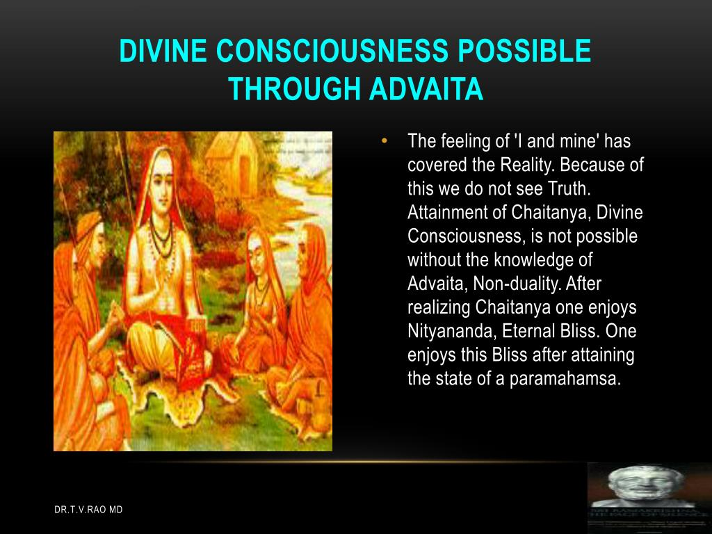 Divine consciousness possible through Advaita