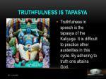 truthfulness is tapasya
