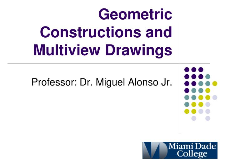 geometric constructions and multiview drawings n.