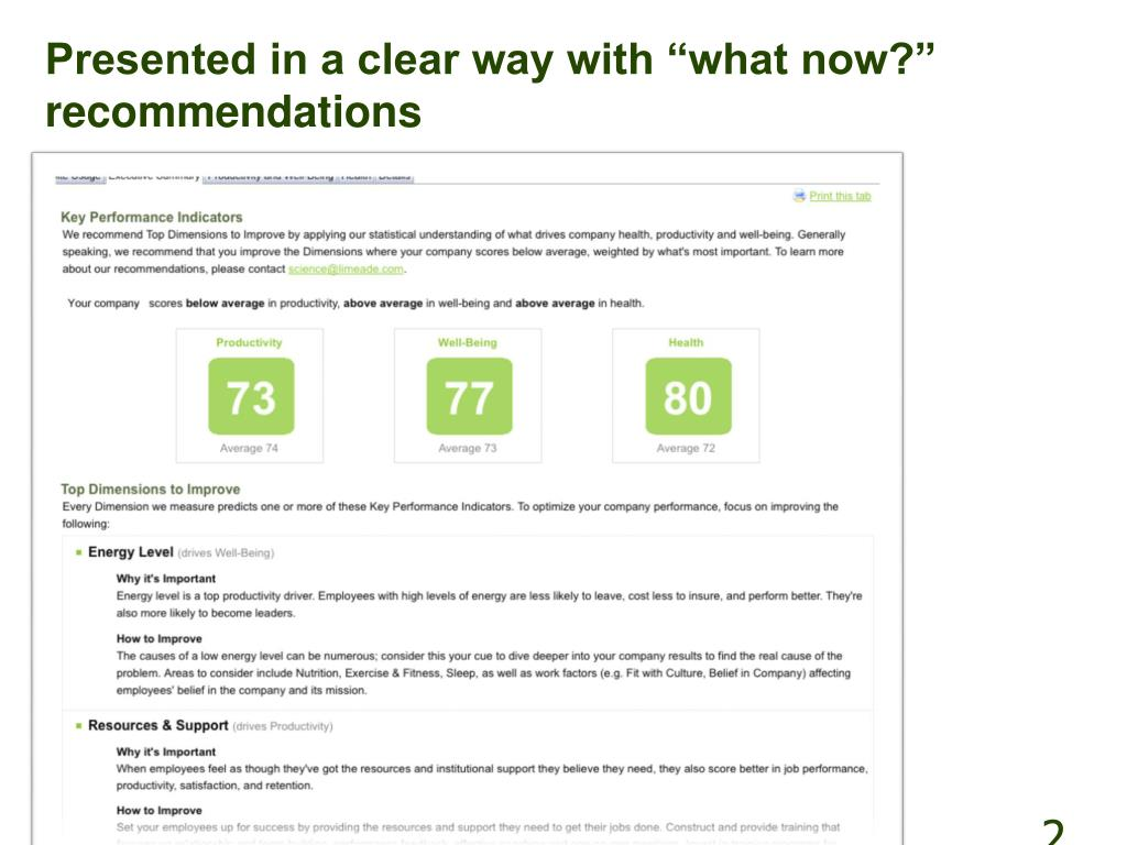 """Presented in a clear way with """"what now?"""" recommendations"""