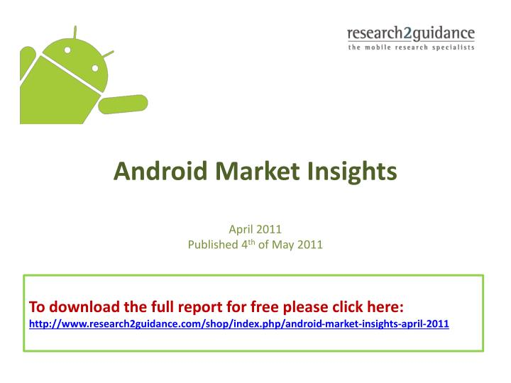 Android market insights april 2011 published 4 th of may 2011