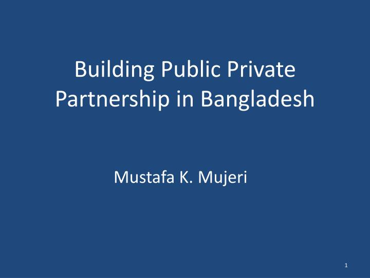 building public private partnership in bangladesh n.