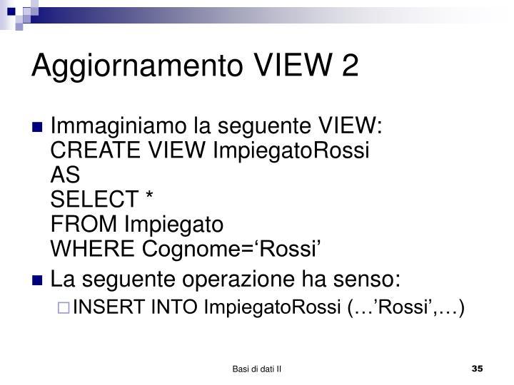 Aggiornamento VIEW 2