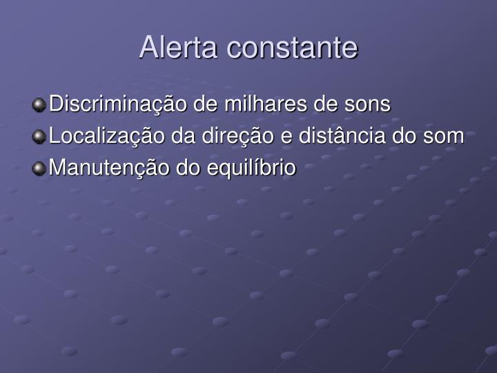 Alerta constante