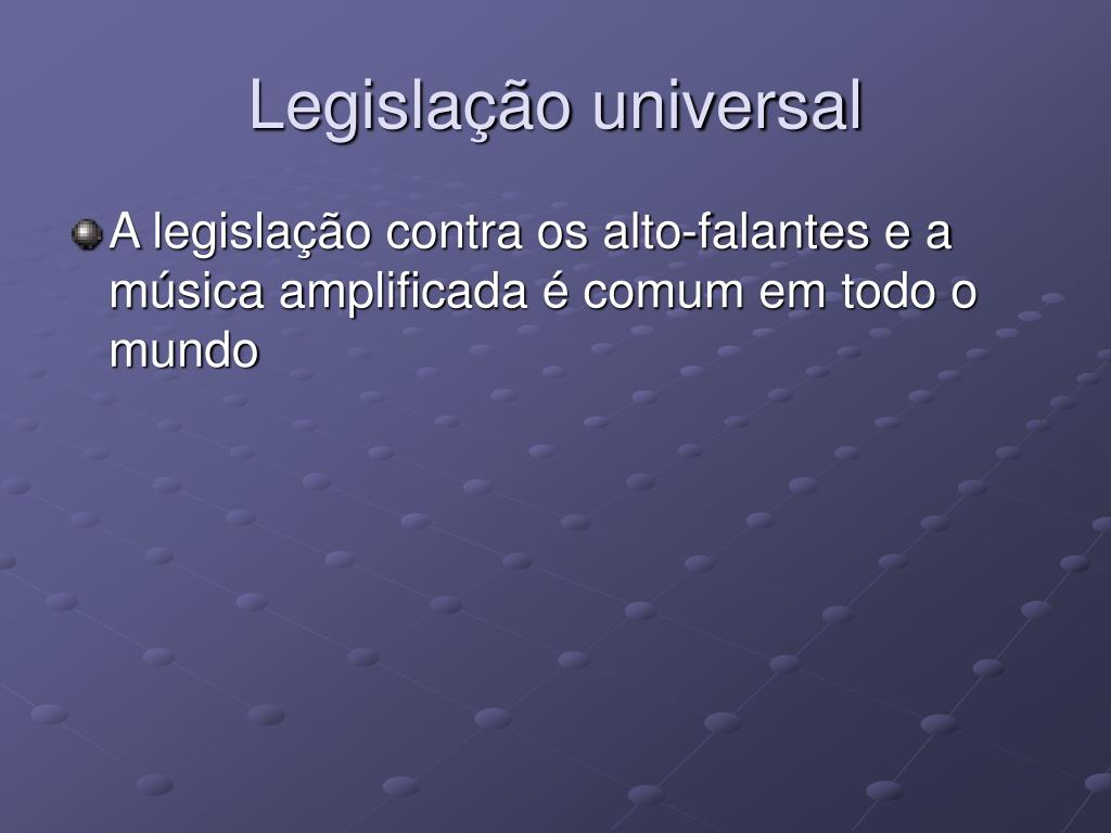 Legislação universal