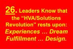 26 leaders know that the hva solutions revolution rests upon experiences dream fulfillment design