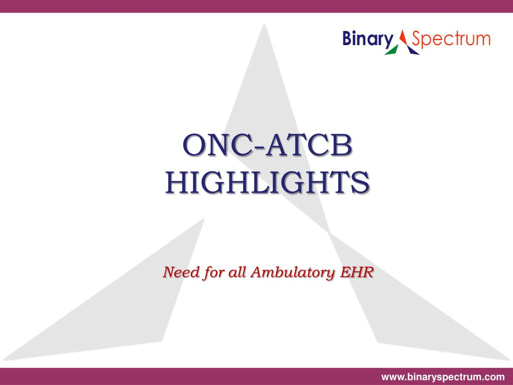 onc atcb highlights need for all ambulatory ehr