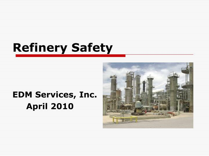 refinery safety n.