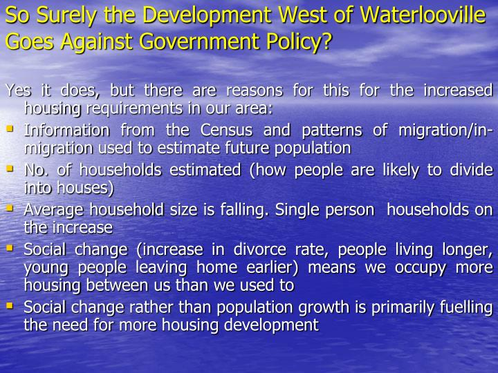 so surely the development west of waterlooville goes against government policy