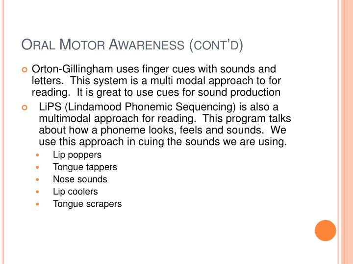 Oral Motor Awareness (cont'd)