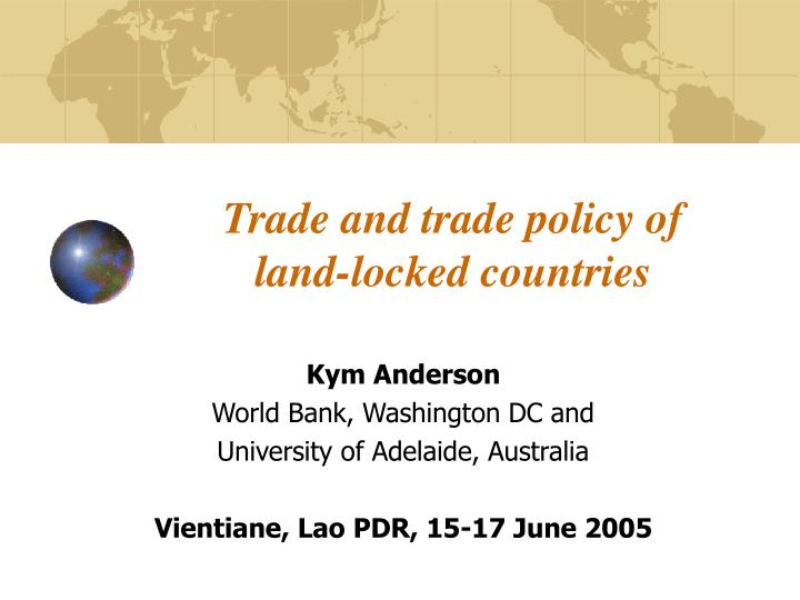 trade and trade policy of land locked countries n.