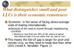 what distinguishes small and poor llcs is their economic remoteness